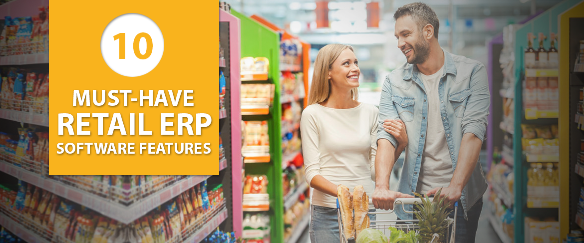 10-Must-Have-Retail-ERP-Software-Features-header