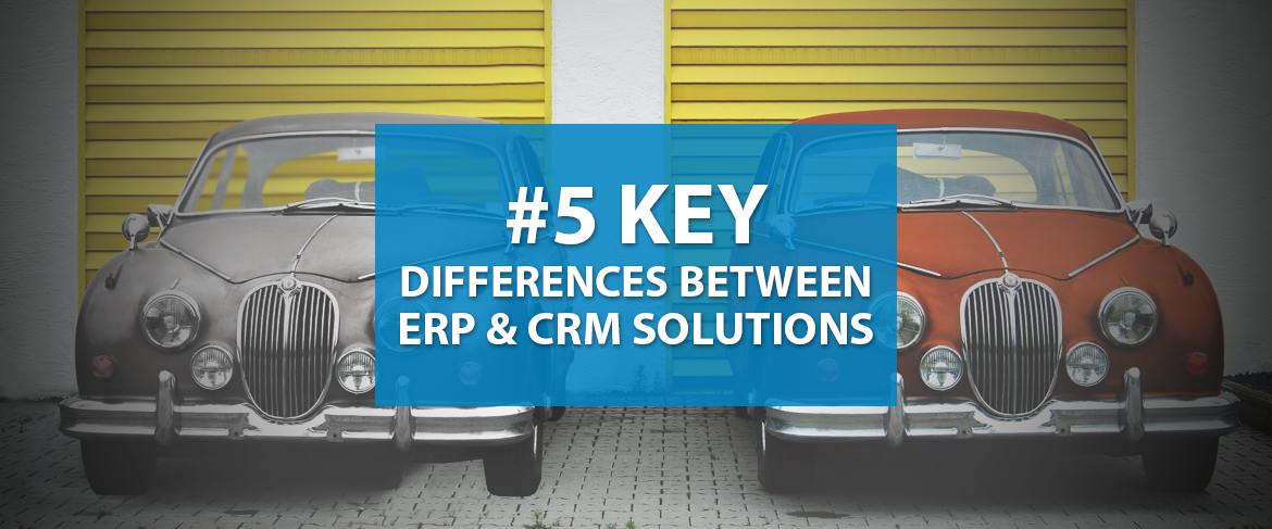 5-key-differences-between-ERP-and-CRM-solutions-header